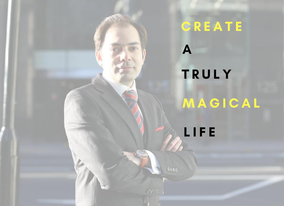 How to create a magical life? 1